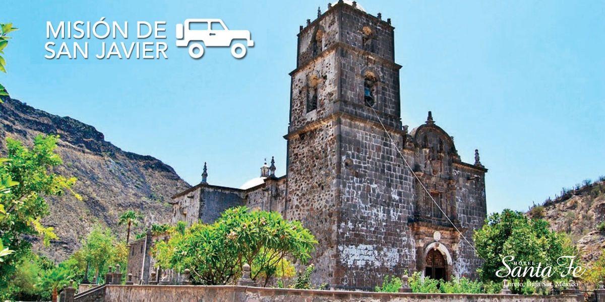 Mision De San Javier Loreto Baja California