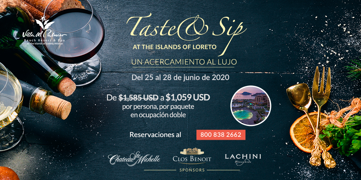 Taste And Sip Segundo Evento Anual Loreto