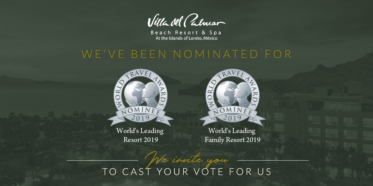 Villa Del Palmar Loreto Nominated At The World Travel Awards